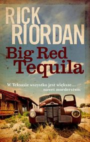 Big Red Tequila, Riordan Rick