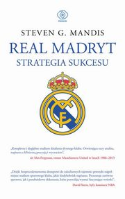 Real Madryt Strategia sukcesu, Mandis Steven G.