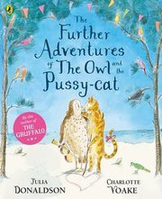 The Further Adventures of the Owl and the Pussy-cat, Donaldson Julia
