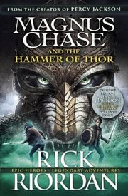 Magnus Chase and the Hammer of Thor, Riordan Rick